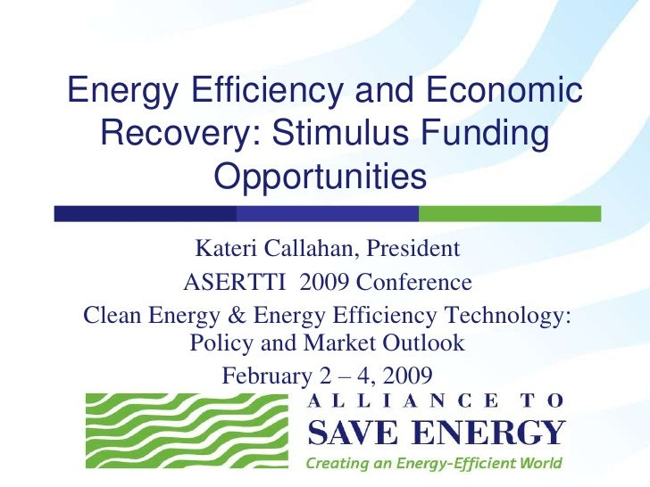 Energy Efficiency and Economic Recovery: Stimulus Funding Opportunities