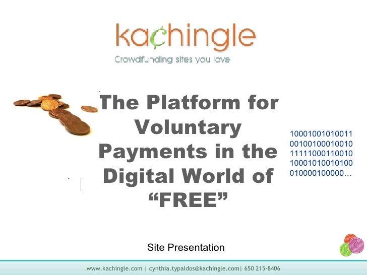 Kachingle Site Presentation 1.18.10