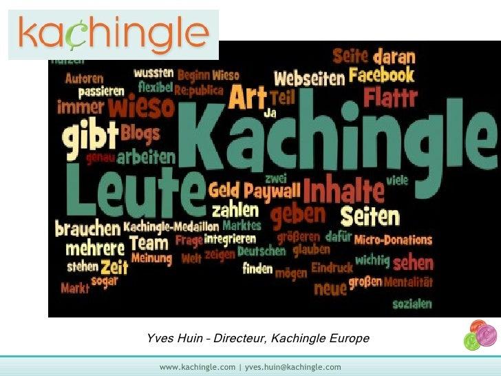 Kachingle Plateforme de Paiement Volontaire