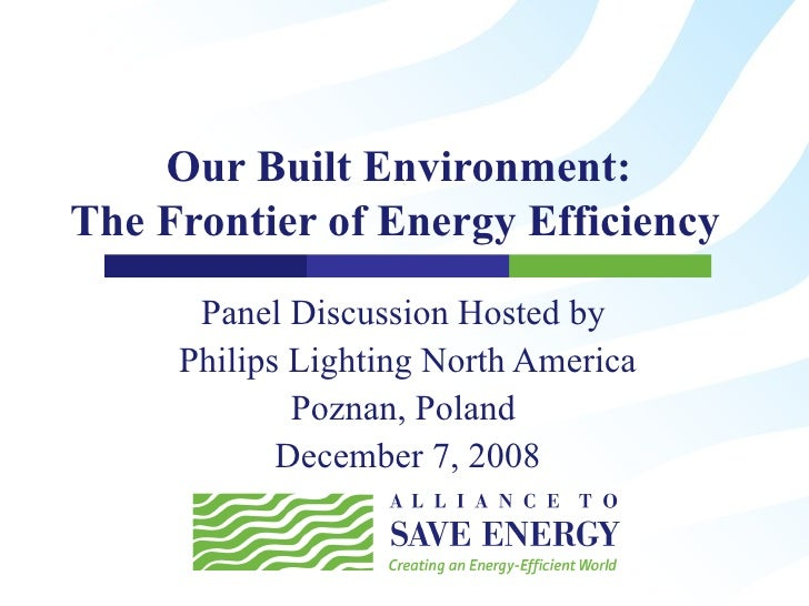 Our Built Environment: The Frontier of Energy Efficiency