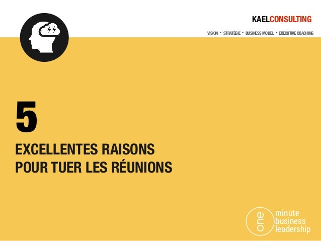 VISION・STRATÉGIE・BUSINESS MODEL・EXECUTIVE COACHING KAELCONSULTING EXCELLENTES RAISONS 