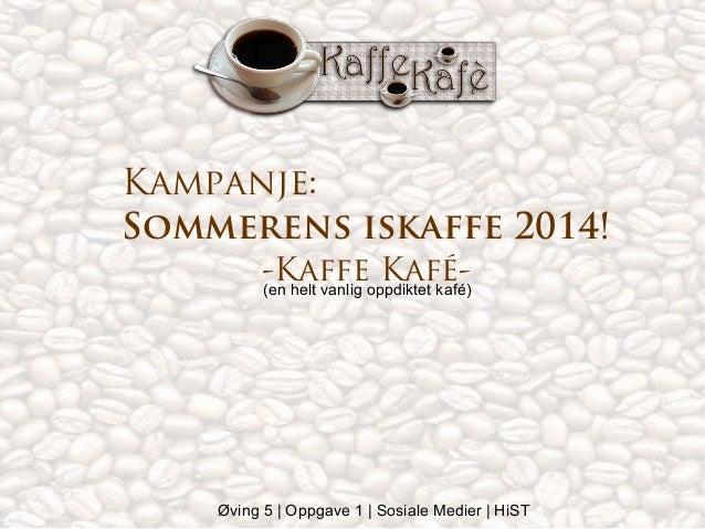 Kafe kampanje