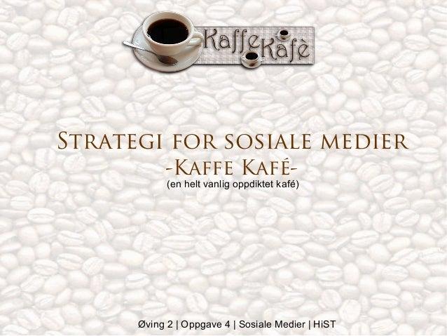 Enkel strategi for oppdiktet Kafe
