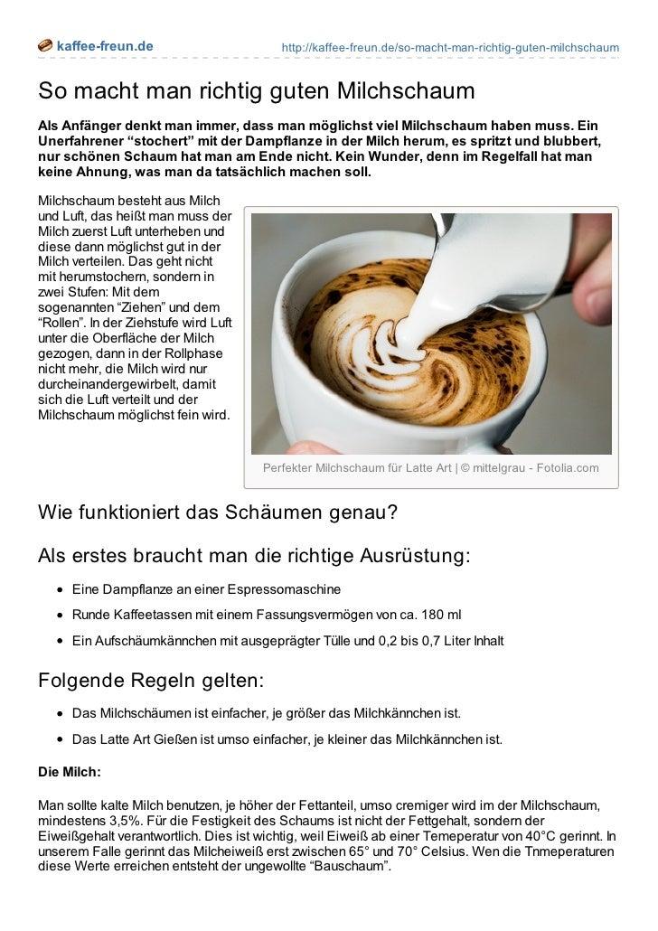 kaffee-freun.de                        http://kaffee-freun.de/so-macht-man-richtig-guten-milchschaumSo macht man richtig g...