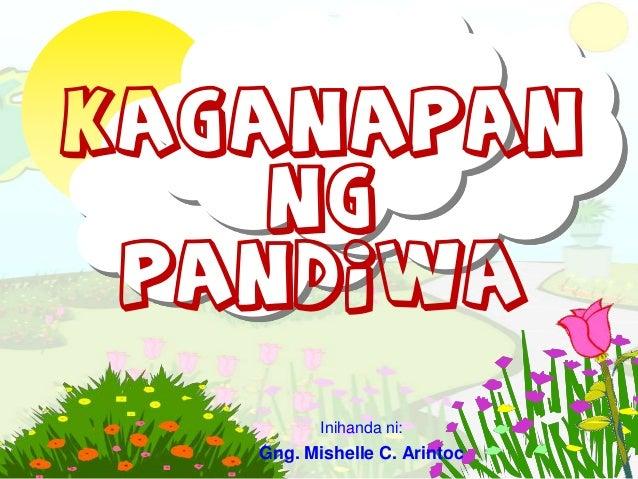 KAGANAPAN NG PANDIWA Inihanda ni: Gng. Mishelle C. Arintoc