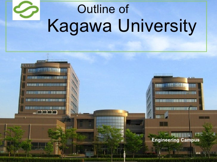Outline of      Kagawa University   Engineering Campus