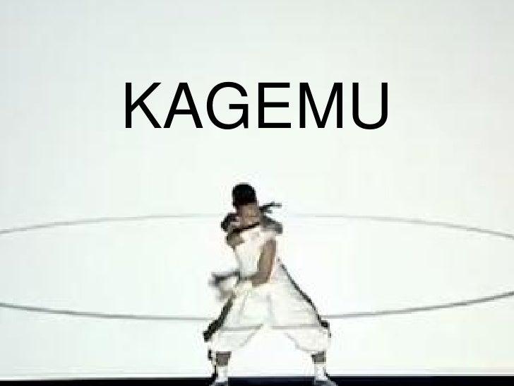 KAGEMU