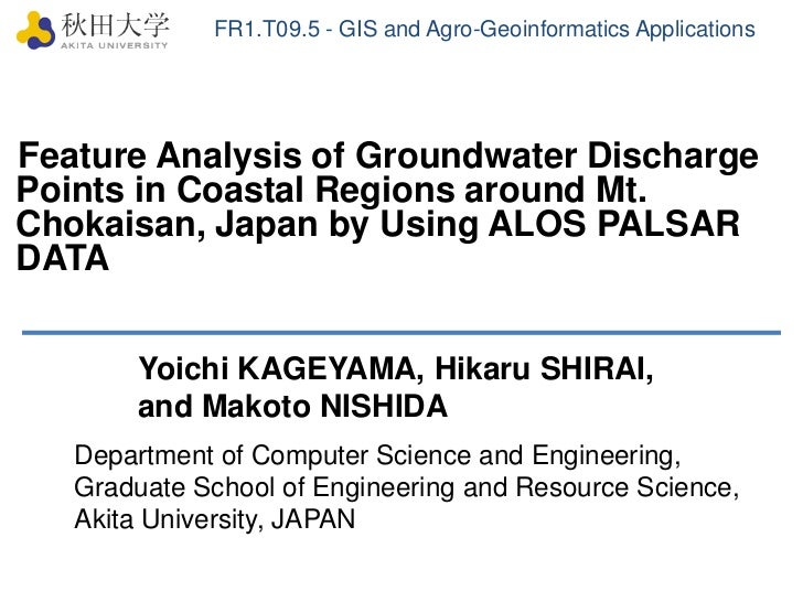 FR1.T09.5 - GIS and Agro-Geoinformatics Applications<br />Feature Analysis of Groundwater Discharge Points in Coastal Regi...