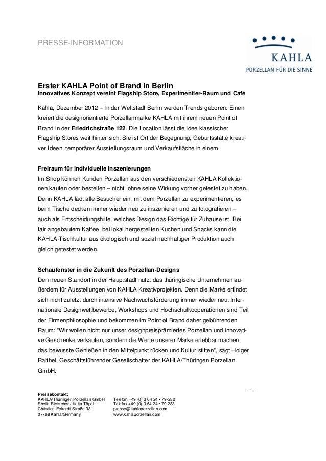 PRESSE-INFORMATIONErster KAHLA Point of Brand in BerlinInnovatives Konzept vereint Flagship Store, Experimentier-Raum und ...