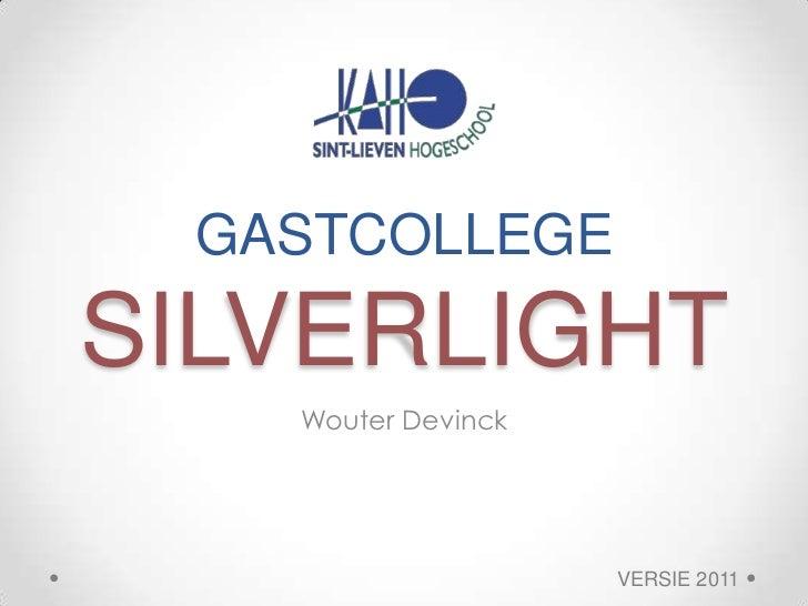 Gastcollege Silverlight KAHO SL 2011