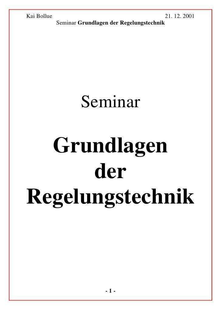 Kai Bollue                                             21. 12. 2001              Seminar Grundlagen der Regelungstechnik  ...