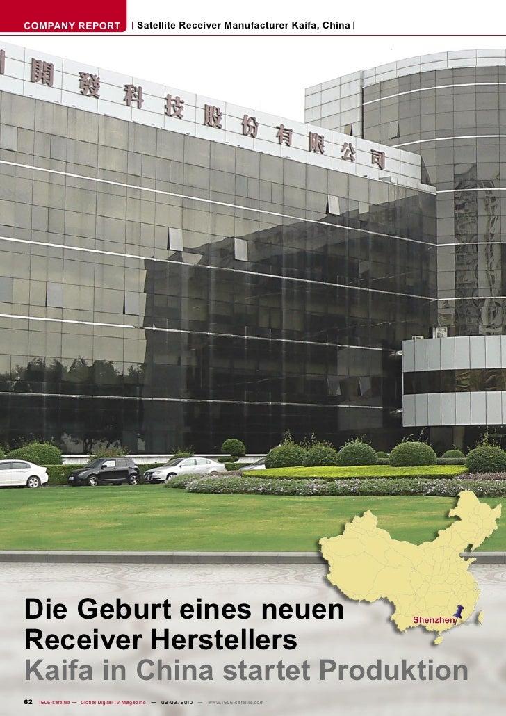 COMPANY REPORT                         Satellite Receiver Manufacturer Kaifa, China     Die Geburt eines neuen Receiver He...