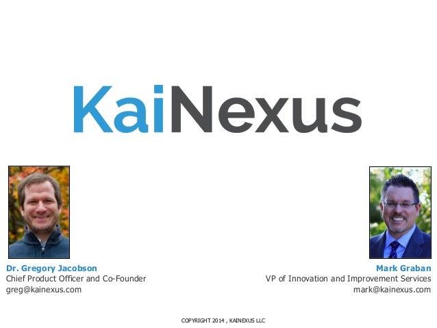 KaiNexus Webinar April 2014