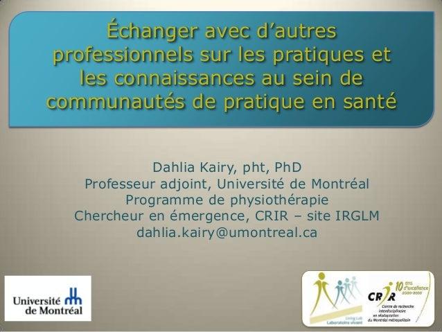Échanger avec d'autres professionnels sur les pratiques et les connaissances au sein de communautés de pratique en santé D...