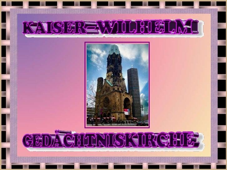 Kaiser wilhelm-gedächniskirche