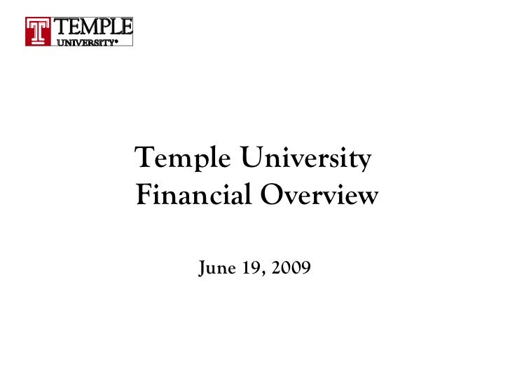 Temple University  Financial Overview June 19, 2009