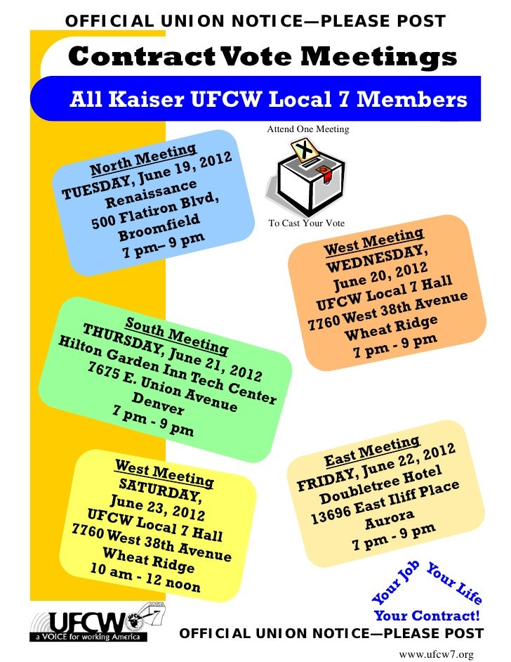 OFFICIAL UNION NOTICE—PLEASE POST Contract Vote Meetings All Kaiser UFCW Local 7 Members                              Atte...