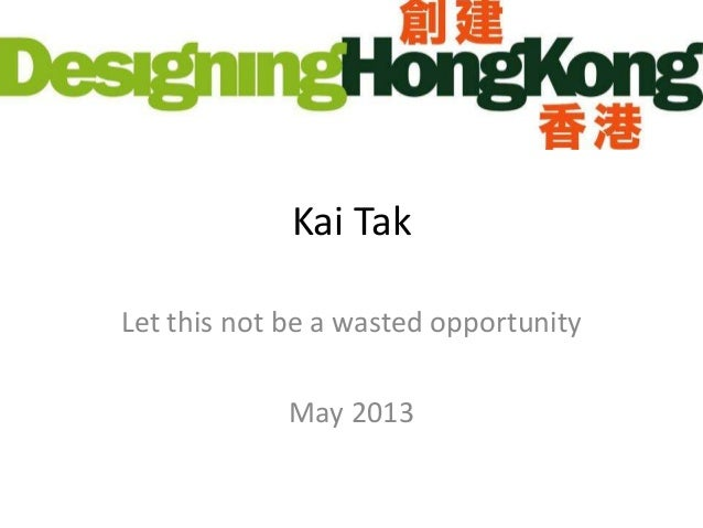 Kai Tak - A wasted planning opportunity