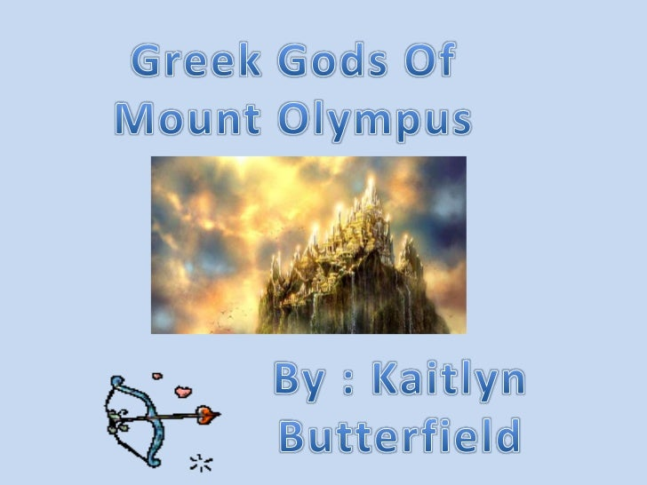 Olympian Gods and Goddesses Kaitlyn