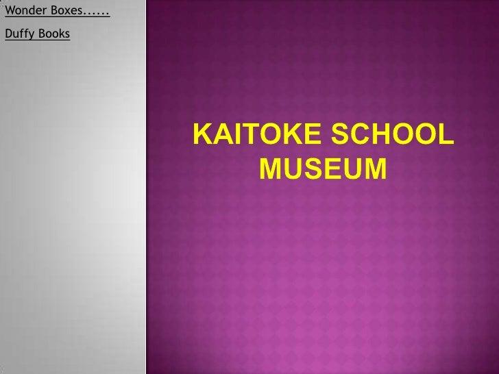 Kaitoke school museum fw and sm