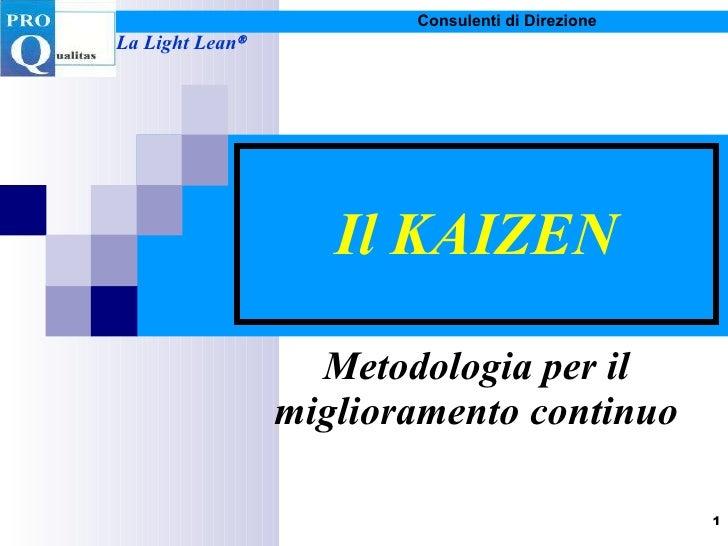 Il KAIZEN Metodologia per il miglioramento continuo