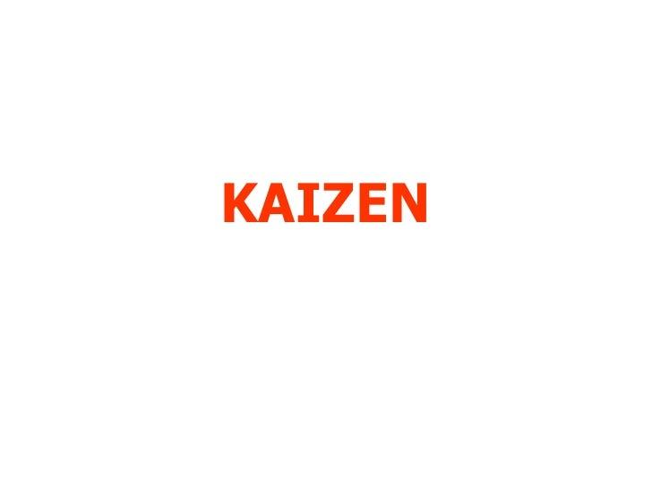 Kaizen Kaizen