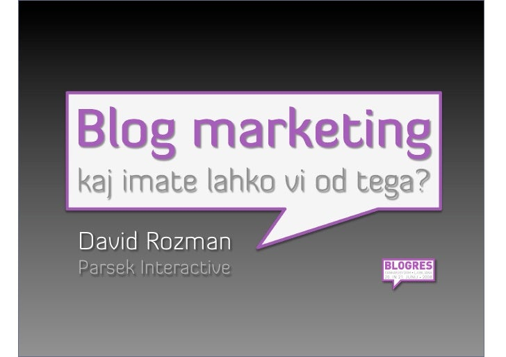 Blog Marketing - David Rozman - Blogres 08
