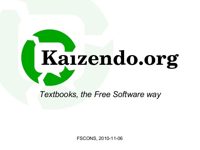 Textbooks, the Free Software way FSCONS, 2010-11-06