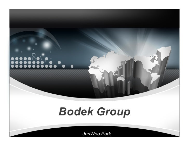 Bodek Group    JunWoo Park