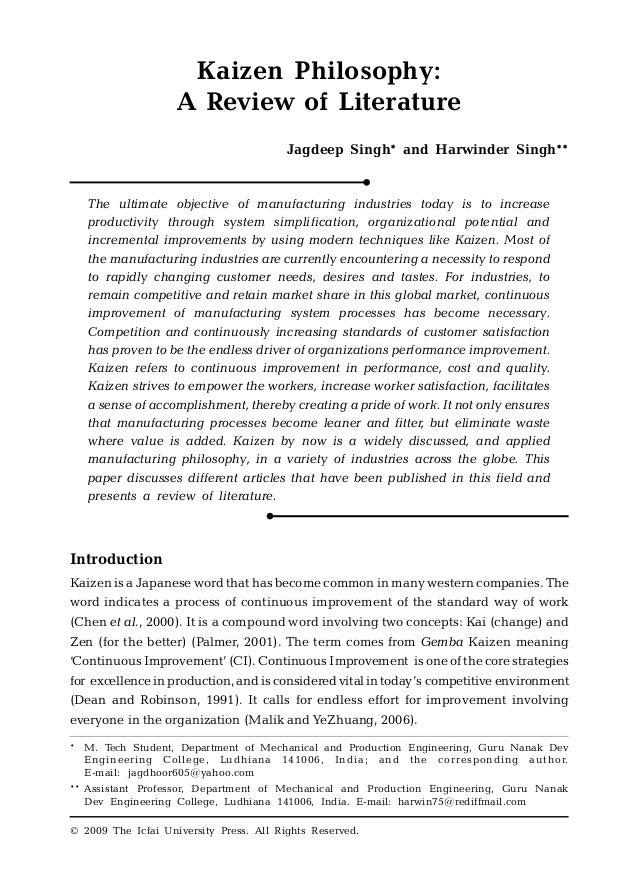 Kaizen philosophy, a review of literature