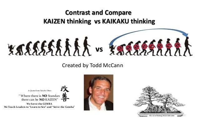 Kaizen thinking vs kaikaku thinking