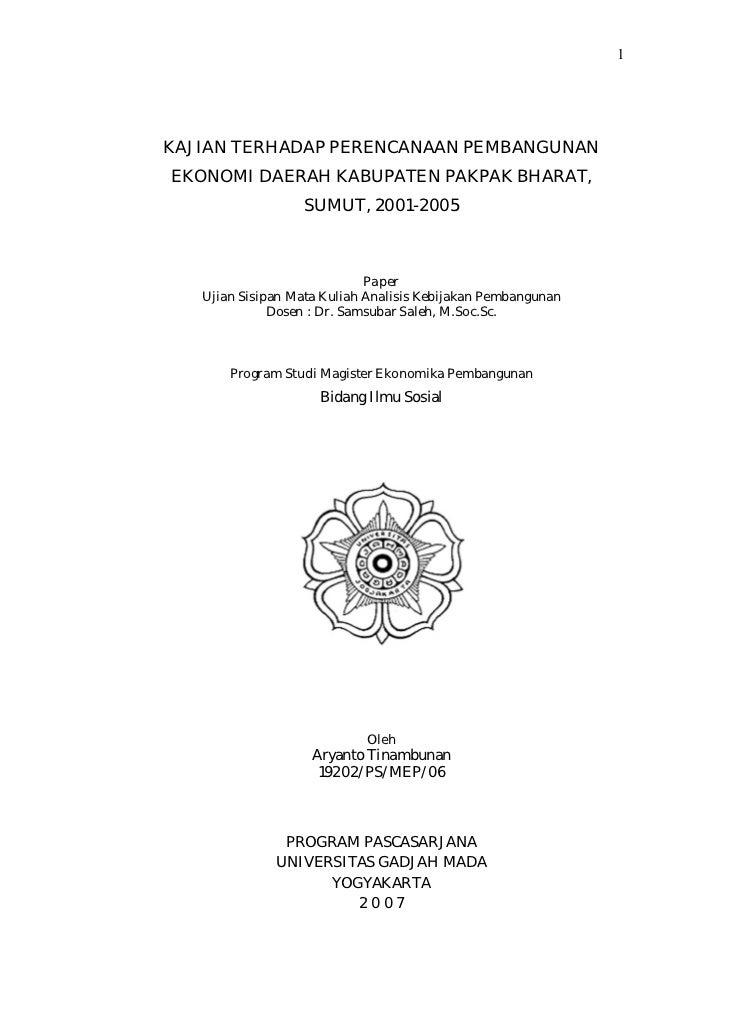KAJIAN TERHADAP PERENCANAAN PEMBANGUNAN EKONOMI DAERAH KABUPATEN PAKPAK BHARAT, SUMUT, 2001-2005