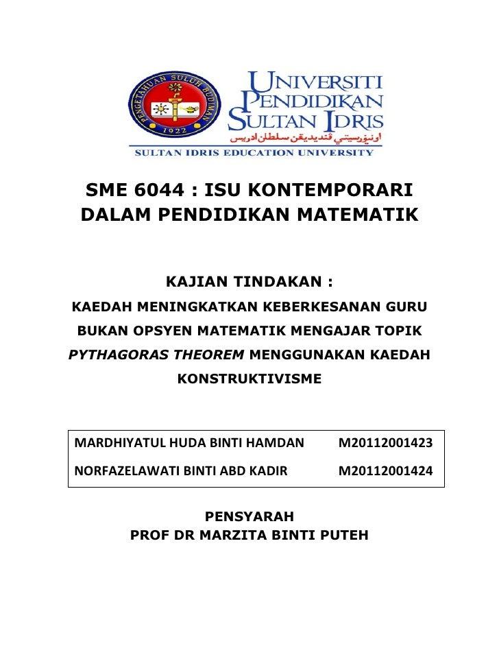 SME 6044 : ISU KONTEMPORARI DALAM PENDIDIKAN MATEMATIK            KAJIAN TINDAKAN :KAEDAH MENINGKATKAN KEBERKESANAN GURUBU...