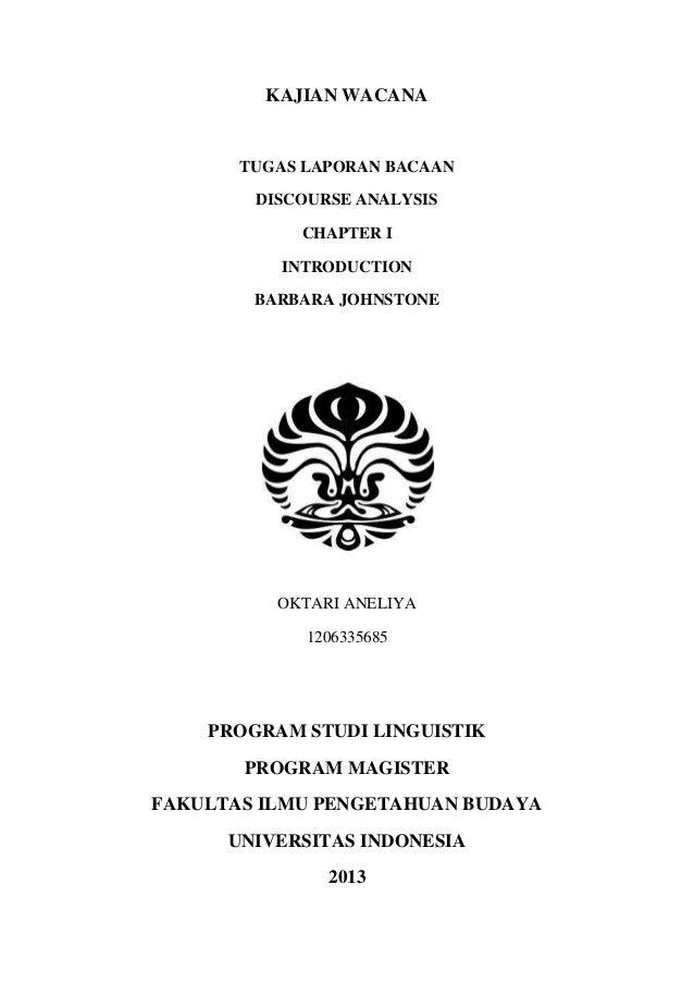 KAJIAN WACANA       TUGAS LAPORAN BACAAN        DISCOURSE ANALYSIS            CHAPTER I          INTRODUCTION        BARBA...