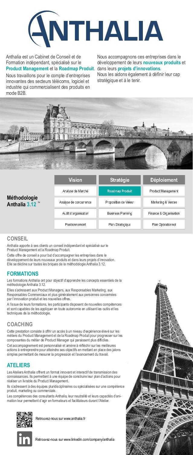 Méthodologie Anthalia 3.12 TM Retrouvez-nous sur www.anthalia.fr CONSEIL Anthalia apporte à ses clients un conseil indépen...