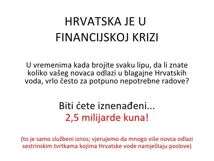 Kako vodeni lobi pljacka Hrvatsku