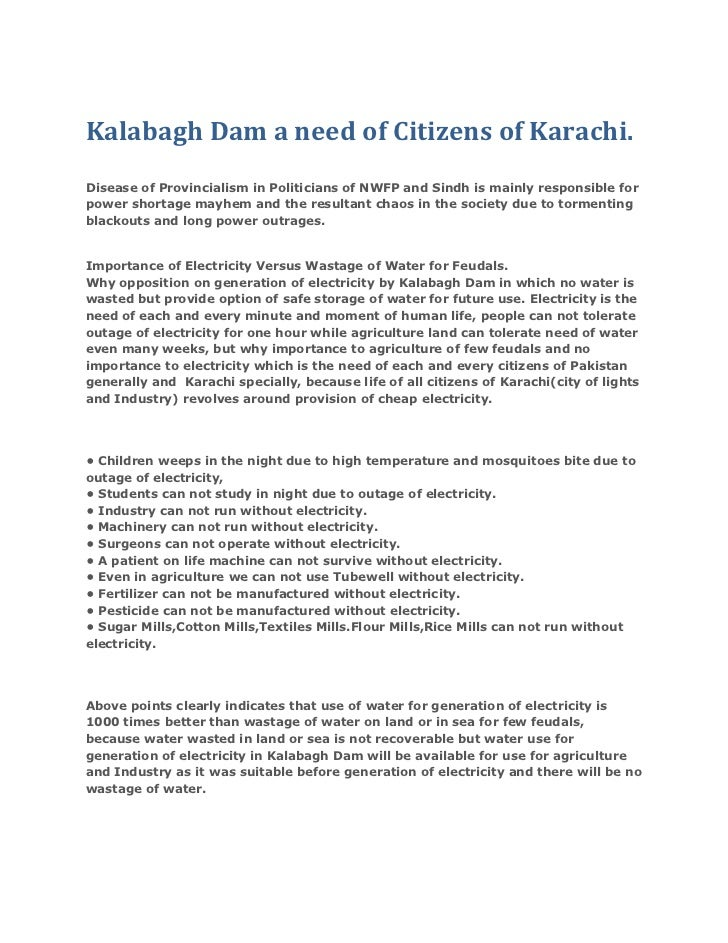 Kalabagh Dam a need of Citizens of Karachi.<br />Disease of Provincialism in Politicians of NWFP and Sindh is mainly respo...