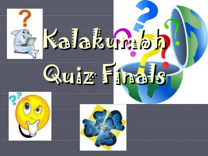 Kalakumbh Quiz Finals