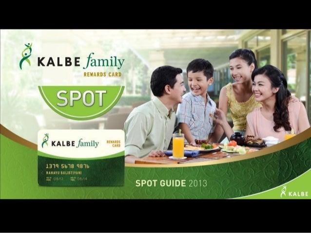 KALBE Family Rewards Card - Spot Guide 2013