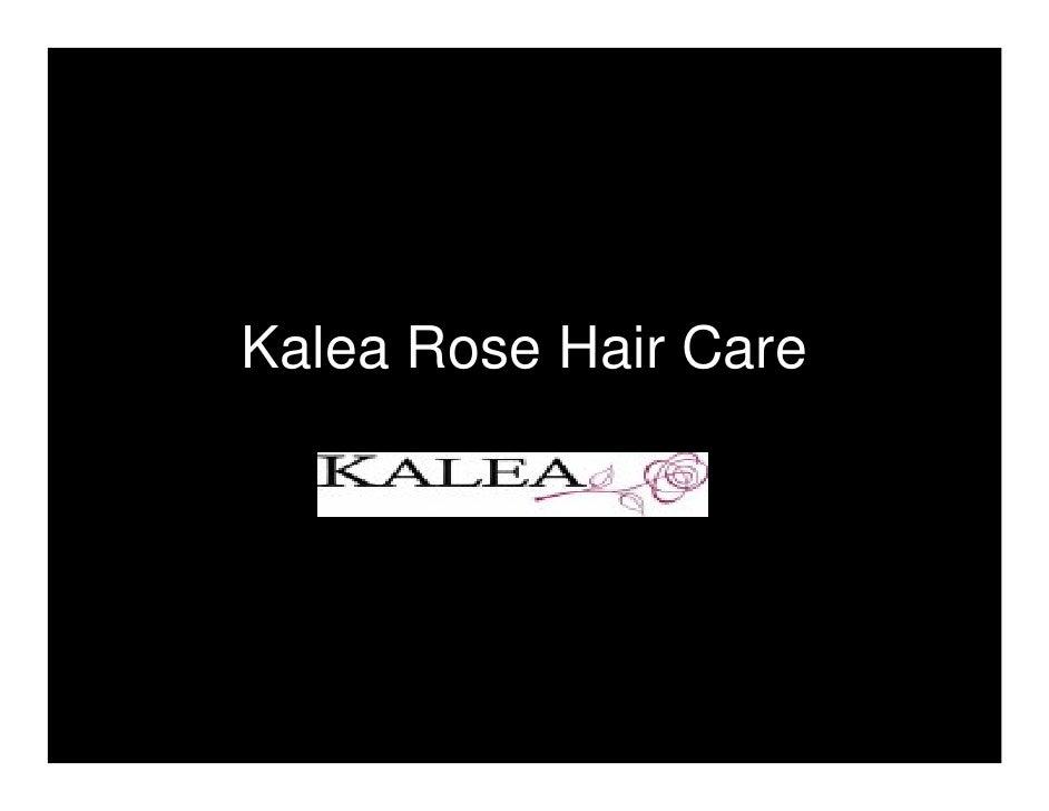 Kalea Rose Hair Care