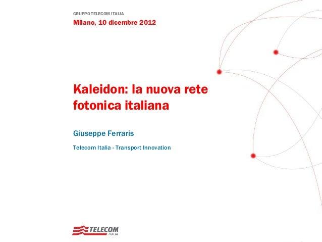 Kaleidon: la nuova rete fotonica italiana
