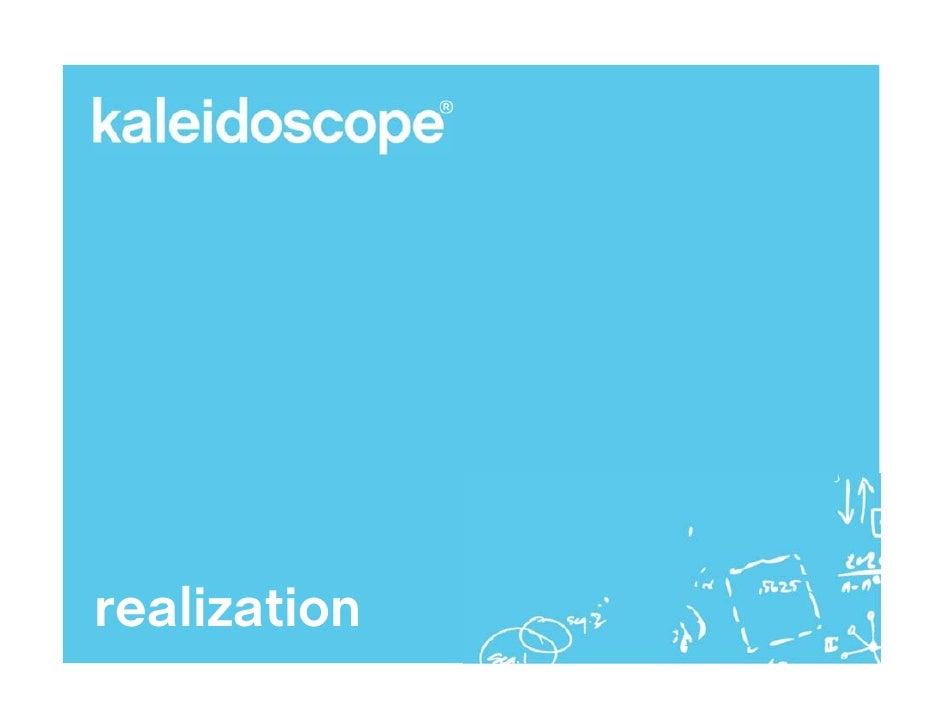 Kaleidoscope Capabilities