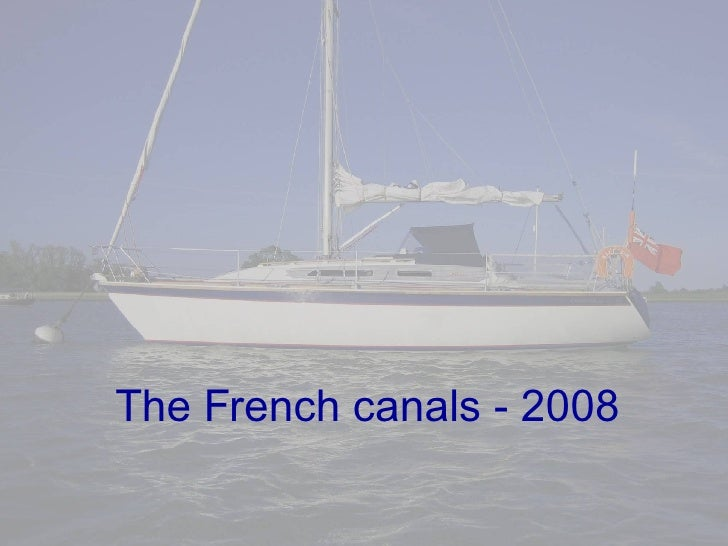 The French canals - 2008