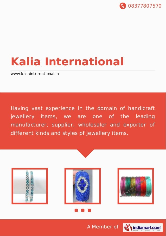 08377807570 A Member of Kalia International www.kaliainternational.in Having vast experience in the domain of handicraft j...