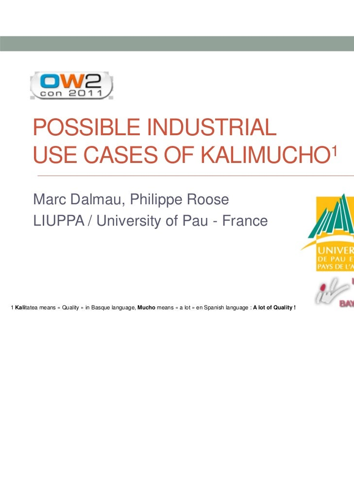 Kalimucho Project Use Cases