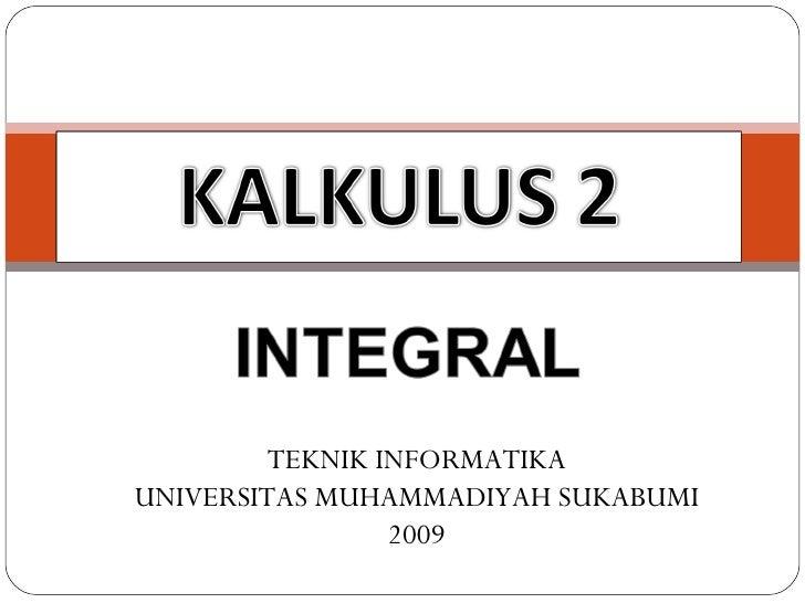 TEKNIK INFORMATIKA UNIVERSITAS MUHAMMADIYAH SUKABUMI 2009