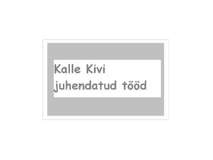 Kalle Kivi juhendatud tööd