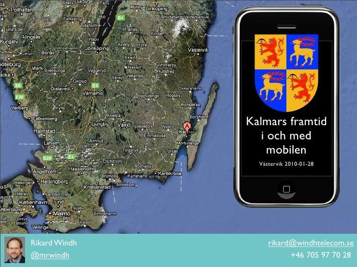 Regiondagar 2011 - Kalmars framtid i och med mobilen