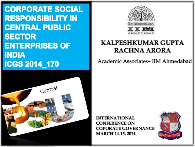 CORPORATE SOCIAL RESPONSIBILITY IN CENTRAL PUBLIC SECTOR ENTERPRISES OF INDIA