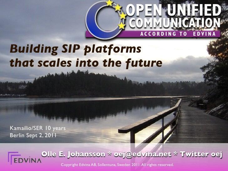 Building future SIP platforms